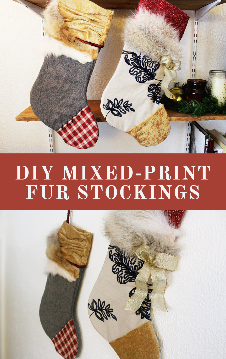 DIY Mixed Print Stockings | via: www.npdodge.com