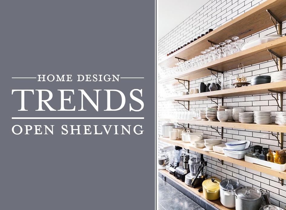 Open Shelving Design Trends